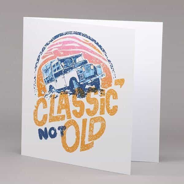 Classic Not Old card